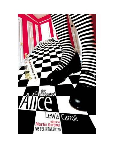 THE ANNOTATED ALICE: THE...