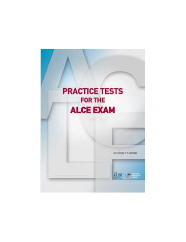 PRACTICE TESTS FOR THE ALCE...
